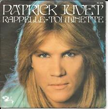 """45 TOURS / 7"""" SINGLE--PATRICK JUVET--IL FAUT MOURIR D'AMOUR--1974"""