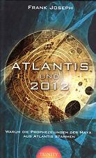 ATLANTIS UND 2012 - Die Prophezeiungen der Maya aus Atlantis - Frank Joseph BUCH