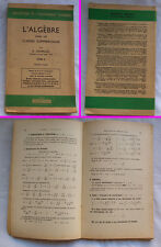 Livre Algèbre classes commerciales - Chapellet - Ed. Dunot 1958