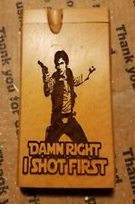 "Han Solo ""damn right i shot first"" star wars custom wood wooden dugout"