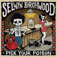 Selwyn Birchwood - Pick Your Poison (NEW CD)