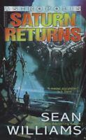 Saturn Returns  (ExLib) by Sean Williams
