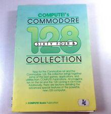 Commodore Book: COMPUTE!'S Commodore 128 Collection and 64 RARE Compute!s Book