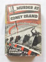 MURDER AT CONEY ISLAND by James o'Hanlon - 1st/1st  Phoenix 1939 HCDJ - Cyclone