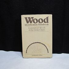 Wood Identification Handbook, Marshall S. White, 1ST EDITION, 1980 Free Shipping