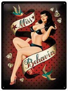 A3 Retro Tin Metal Embossed Sign 'MISS BEHAVIN' 1950's Sexy Pin up Nostalgic Art