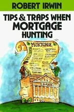 Tips & Traps When Mortgage Hunting Irwin,Robert Paperback
