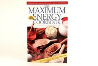 LIKE NEW! The Maximum Energy Cookbook by Sharon Broer. Paperback