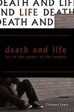 NEW Death and Life Are in the Power of the Tongue by Clarence Lewis