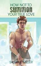 How Not to Summon Your True Love (Paperback or Softback)