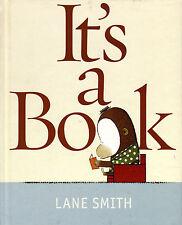 Album Jeunesse - It's A Book - Lane Smith - Eds. Roaring Brook Press - 2010