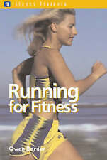 Very Good, Fitness Trainers: Running for Fitness, Barder, Owen, Book