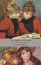 The Complete Little Women : Little Women, Good Wives, Little Men, Jo's Boys (Unabridged) by Louisa May Alcott (2017, Hardcover)