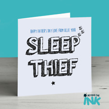 Cute Fathers Day Card - Sleep Thief - Birthday Card For Dad From Toddler Baby