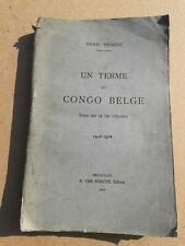 Un terme au Congo Belge 1916-1918 Notes sur la vie coloniale