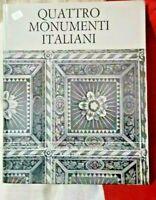 QUATTRO MONUMENTI ITALIANI - AA.VV. - I.N.A. - 1969 - NUOVO