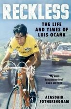 NEW Reckless: The Life and Times of Luis Ocana by Alasdair Fotheringham