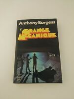 Livre Anthony Burgess : L'Orange Mécanique - clockwork orange