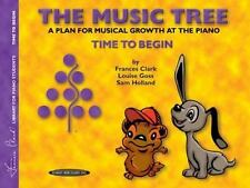The Music Tree Student's Book: Time to Begin -- A Plan for Musical Growth at the
