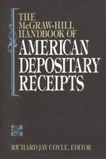 The McGraw-Hill Handbook of American Depository Receipts by Coyle, Richard J.