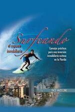Surfeando El Repunte Inmobilario: Consejos Practicos Para Una Promocion Inmobila