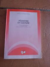 Pédiatrie et culture actes du Séminaire Nathalie-Masse, 7 et 8 octobre 1992