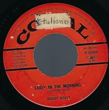 Buddy Holly Early In The Morning / Now We're One 45 1958 Coral 9-62006 vg/vg+
