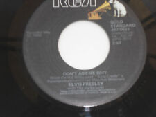 ELVIS PRESLEY Don't Ask Me Why 45 Hard Headed Woman NM-