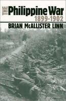 The Philippine War, 1899-1902 (Modern War Studies) by Brian McAllister Linn