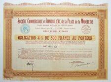 Obligation ancienne :  Sté de la place de la madeleine  ( 336 )