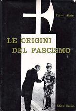 LE ORIGINI DEL FASCISMO PAOLO ALATRI 1956 EDITORI RIUNITI (WA740)