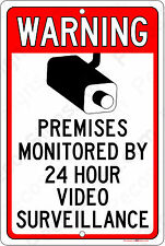 "Warning Property Under 24 Hour Video Surveillance Metal - Aluminum 8""x12"" Sign"