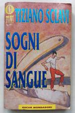 TIZIANO SCLAVI SOGNI DI SANGUE Oscar Mondadori Best Sellers 353