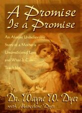 A Promise Is a Promise: An Almost Unbelievable Sto