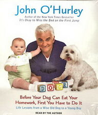 Audio book - Before Your Dog Can Eat Your Homework by John O'Hurley    -    CD