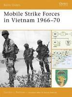 Mobile Strike Forces in Vietnam 196670 [Battle Orders]