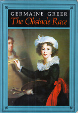 The Obstacle Race: The Fortunes of Women Painters, by Germaine Greer (1979)