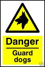 Guard Dogs Rigid Warning Sign 20cmx15cm 1mm thick plastic