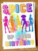Funny Happy Birthday Card Spice Girls Up Your Life Comical Friend Sister World