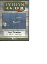 DVD AVIONS DE GUERRE N°44 - VOUGHT F-8 CRUSADER - LE MUST DE L'AERONAVALE