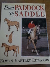 From PADDOCK to SADDLE Equestrian Horse Book Rare HB by EH Edwards Anatomy etc