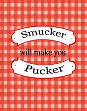 "TIN SIGN ""Smucker Pucker "" Jelly Art Deco Garage Wall Decor"