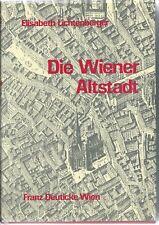 Elisabeth Lichtenberger: Die Wiener Altstadt, 1977