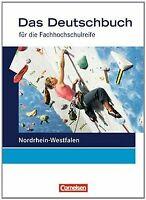 Das Deutschbuch - Fachhochschulreife - Nordrhein-Westfal...   Buch   Zustand gut