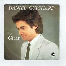 Daniel GUICHARD 45 tours SP LE GITAN - LES YEUX DES ENFANTS  -KUKLOS 8202 Stéréo