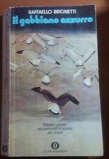 Il gabbiano azzurro - Raffaello Brignetti - Mondadori - 1973 -M