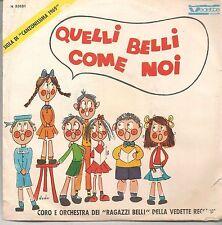 QUELLI BELLI COME NOI - AIUTO! E' VACANZA =# CORO E ORCH. DEI RAGAZZI BELLI