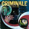 """CRIMINALE Vol. 3 """"COLPO GOBBO"""" LP + CD Penny Records 2015 NUOVO SIGILLATO"""