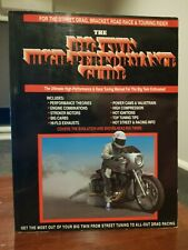 The Big Twin High-Performance Guide by D. WIlliam Denish