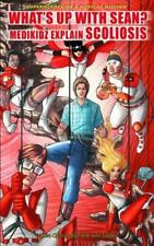What's Up With Sean?: Medikidz Explain Scoliosis (Superheroes on a-ExLibrary